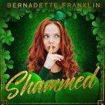 Shammed, Bernadette Franklin