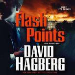 Flash Points A Kirk McGarvey Novel, David Hagberg