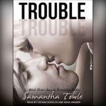 Trouble, Samantha Towle