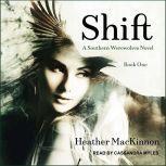 Shift, Heather MacKinnon