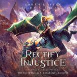 Rectify Injustice, Sarah Noffke/Michael Anderle