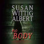 NoBODY, Susan Wittig Albert