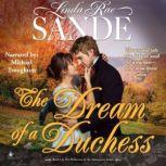The Dream of a Duchess, Linda Rae Sande