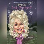 Who is Dolly Parton?, True Kelley
