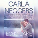 Echo Lake, Carla Neggers