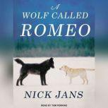 A Wolf Called Romeo, Nick Jans