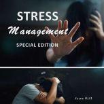 Stress Management Special Edition), Jason Hill