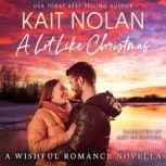 A Lot Like Christmas A Small Town Southern Romance, Kait Nolan