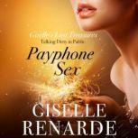 Payphone Sex Talking Dirty in Public, Giselle Renarde