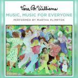 Music, Music for Everyone, Vera B. Williams