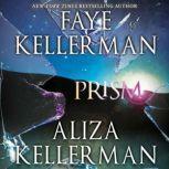 Prism, Faye Kellerman
