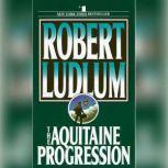 The Aquitaine Progression, Robert Ludlum