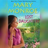 Lost Daughters, Mary Monroe