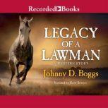 Legacy of a Lawman, Johnny D. Boggs