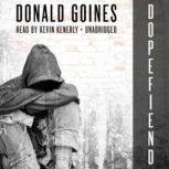 Dopefiend, Donald Goines