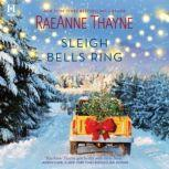 Sleigh Bells Ring, RaeAnne Thayne