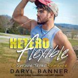 Heteroflexible, Daryl Banner