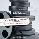 The Devil's Candy The Anatomy of a Hollywood Fiasco, Julie Salamon