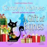 A Gift of Bones, Carolyn Haines