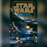Star Wars: X-Wing: The Krytos Trap Book 3, Michael A. Stackpole