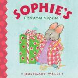 Sophie's Christmas Surprise, Rosemary Wells