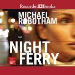 The Night Ferry, Michael Robotham