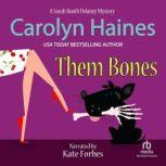 Them Bones, Carolyn Haines