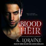 Blood Heir, K. Loraine