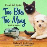 Two Bites Too Many, Debra H. Goldstein