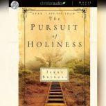 The Pursuit of Holiness, Jerry Bridges