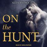 On the Hunt, Alexandra Ivy