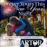 Forever Yours This New Year's Night, L.A. Sartor