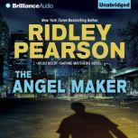 The Angel Maker, Ridley Pearson