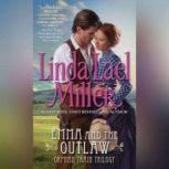 Emma and the Outlaw, Linda Lael Miller