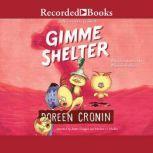 Gimme Shelter Misadventures and Misinformation, Doreen Cronin