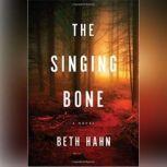 Singing Bone, The, Beth Hahn