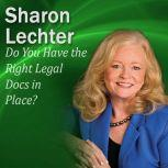 Do You Have the Right Legal Docs in Place? It's Your Turn to Thrive Series, Sharon Lechter