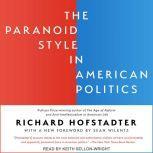 The Paranoid Style in American Politics, Richard Hofstadter