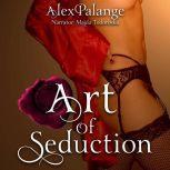 Art of Seduction, Alex Palange