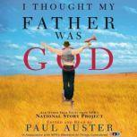 I Thought My Father Was God, Paul Auster