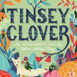 Tinsey Clover, Chelsea Walker Flagg