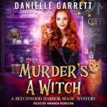 Murder's a Witch, Danielle Garrett