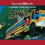 The Last Chance for Logan County, Lamar Giles