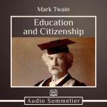 Education and Citizenship, Mark Twain
