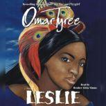 Leslie, Omar Tyree