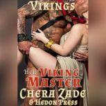 Her Viking Master, Chera Zade