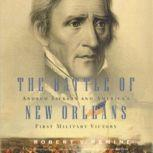 The Battle of New Orleans, Robert V. Remini