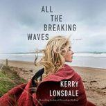 All the Breaking Waves, Kerry Lonsdale