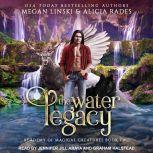 The Water Legacy, Megan Linski