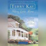 Taking Lottie Home, Terry Kay
